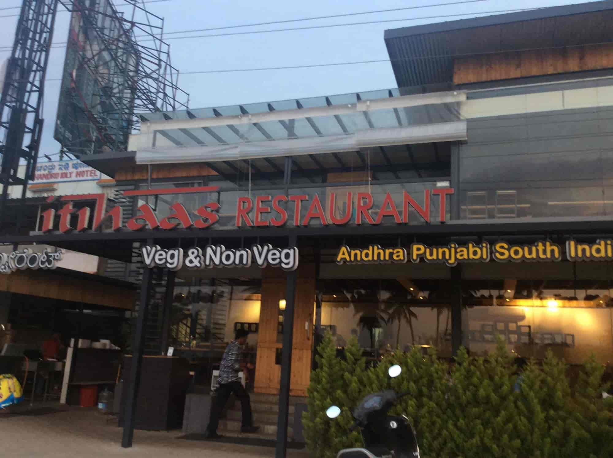 Itihaas Restaurant Chikkajala Bangalore Home Delivery Restaurants Justdial