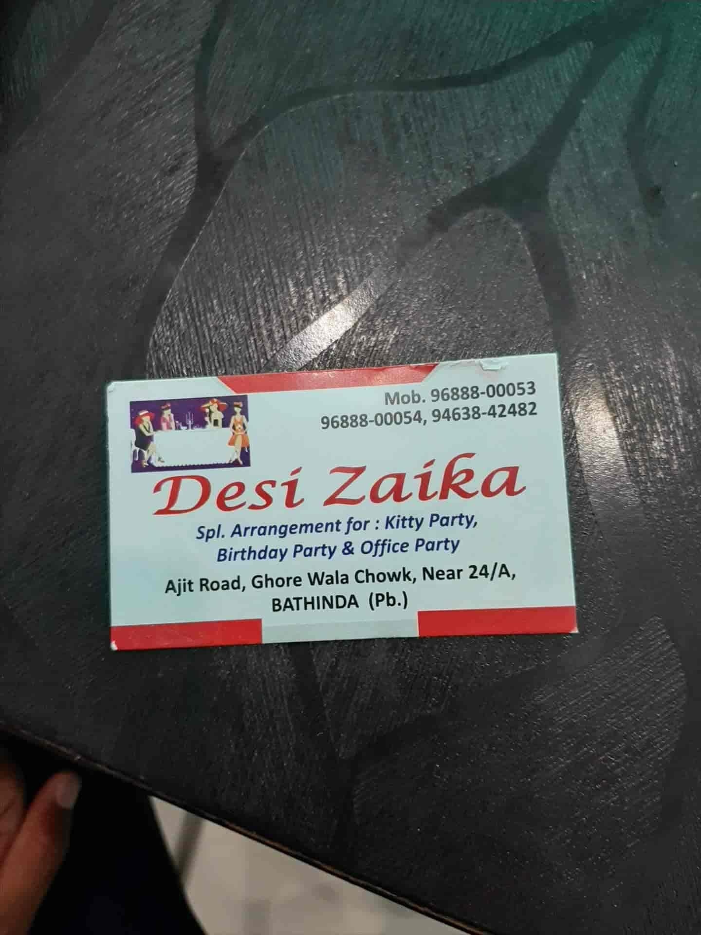 Desi Zaika, Bhatinda City, Bhatinda - Pure Veg Restaurants