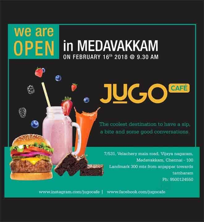 Jugo Cafe Photos, Medavakkam, Chennai- Pictures & Images