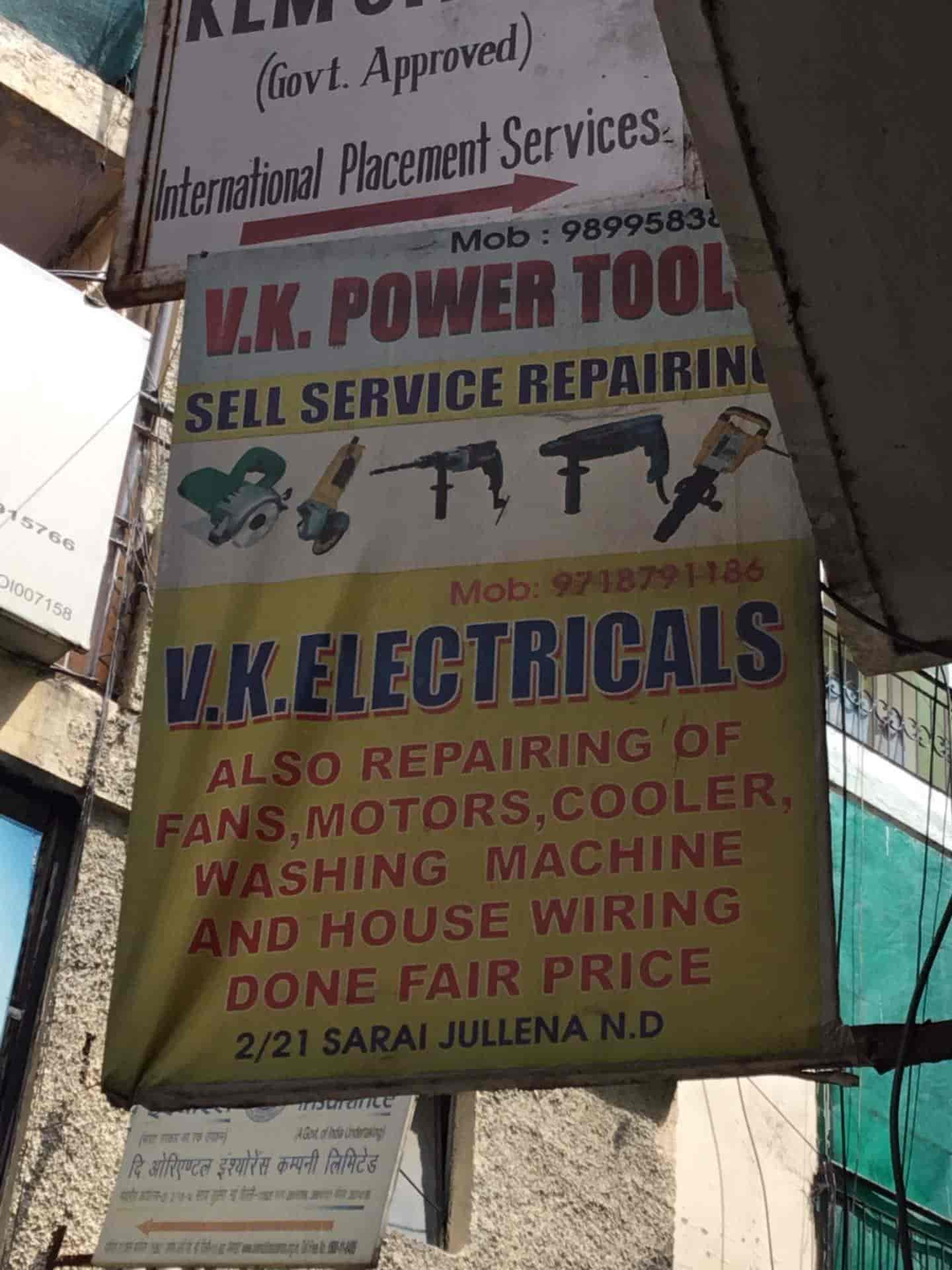 V K Power Tools Sarai Jullena New Friends Colony Electricians House Wiring In Delhi Justdial
