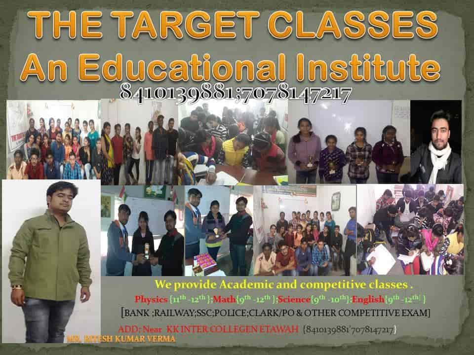 The Target Classes An Educational Institute, Etawah City