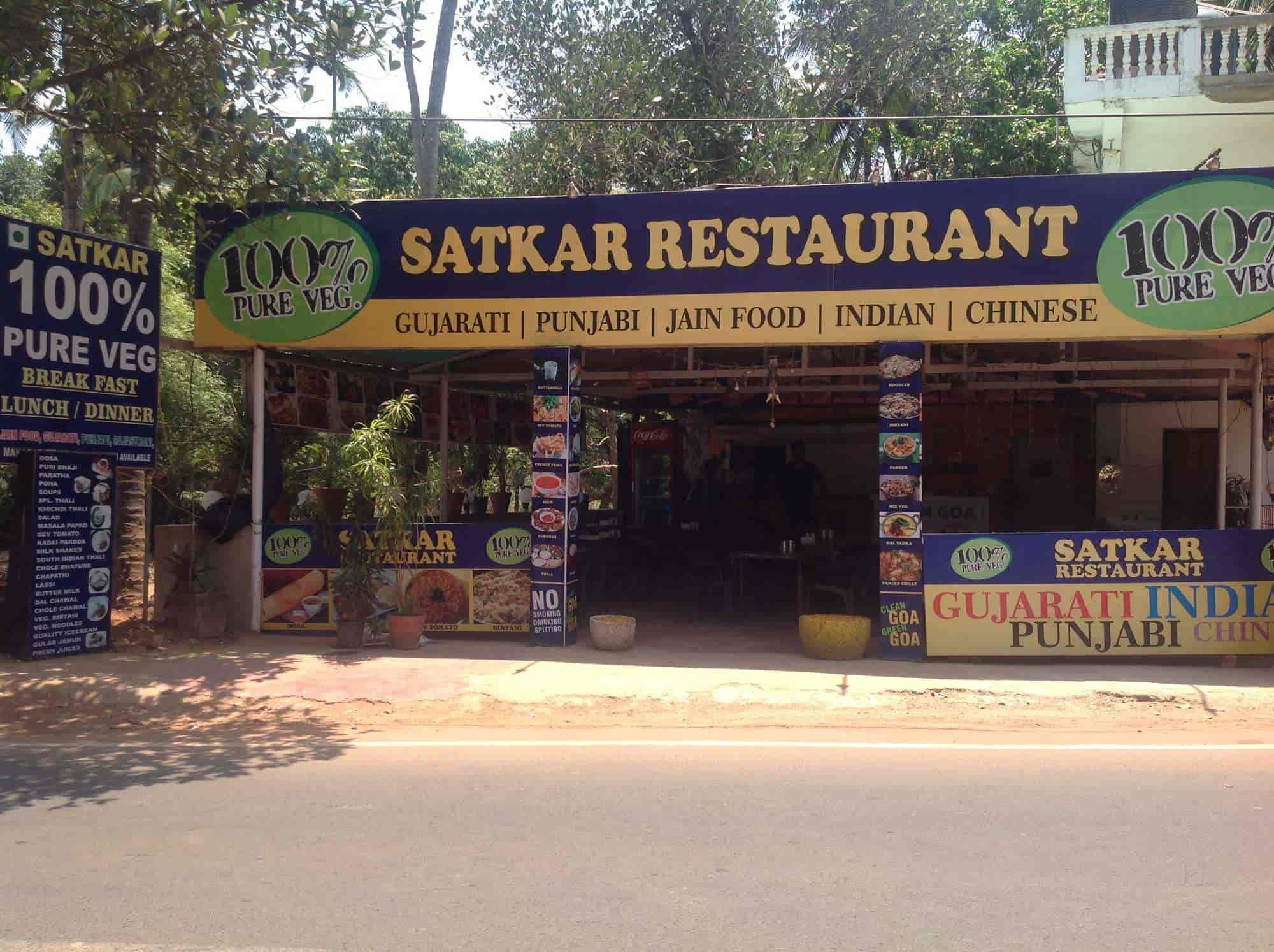 Satkar Pure Veg Restaurant Calangute Goa Restaurants Justdial