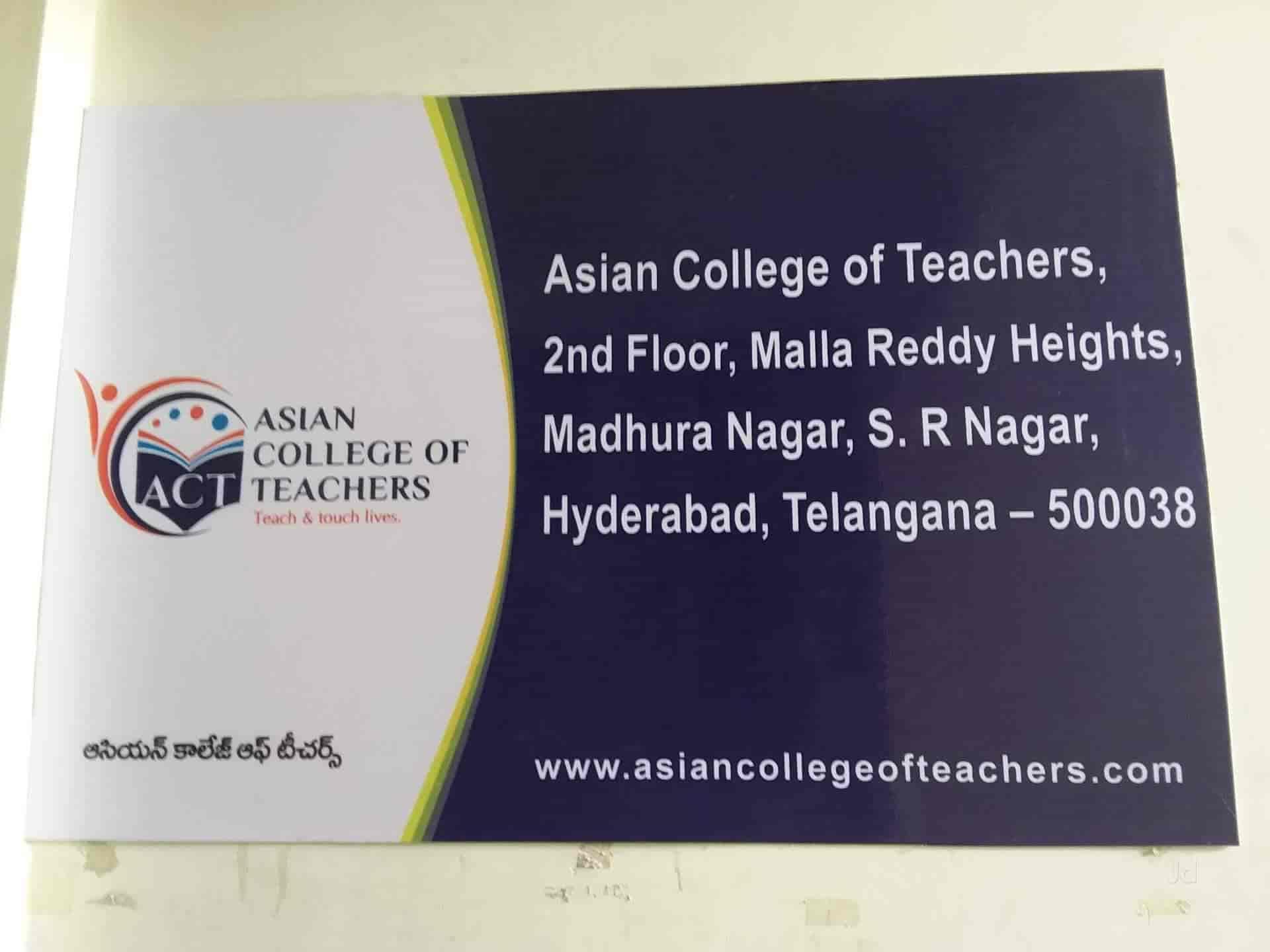 Asian College Of Teachers Sanjeeva Reddy Nagar Teacher Training