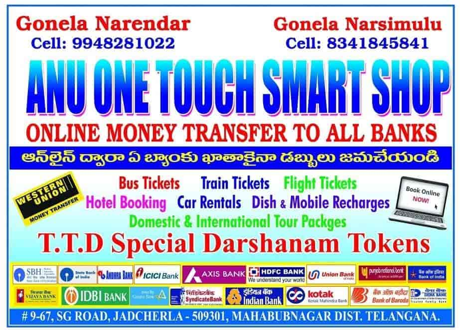 Anu One Touch Smart Jadcherla Money Transfer Agencies In Mahabubnagar Justdial