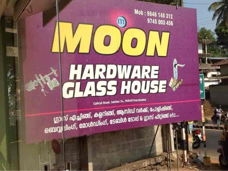 Moon Hardware Glass House, Perintalmanna - Hardware Shops in