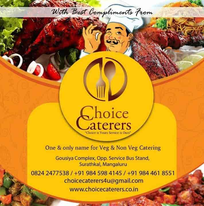Choice Caterers, Surathkal - Caterers in Mangalore - Justdial