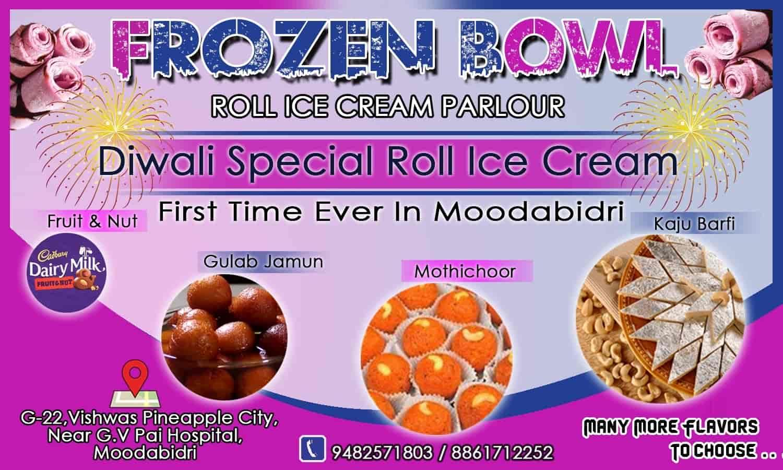 Frozen Bowl, Moodbidri, Mangalore - Ice Cream Parlours - Justdial