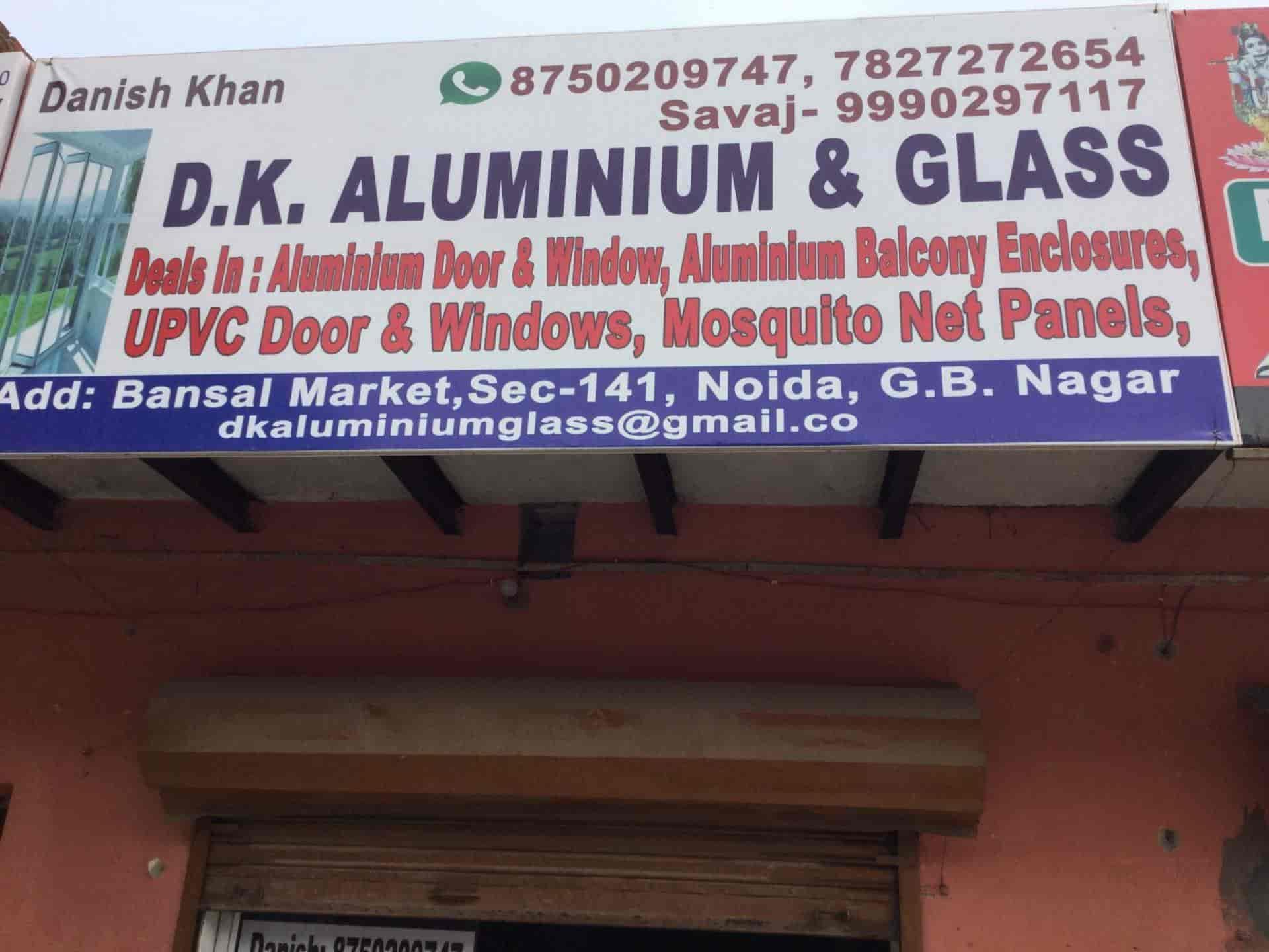 Dk Aluminium Glass Photos, Sector 141, Noida- Pictures & Images