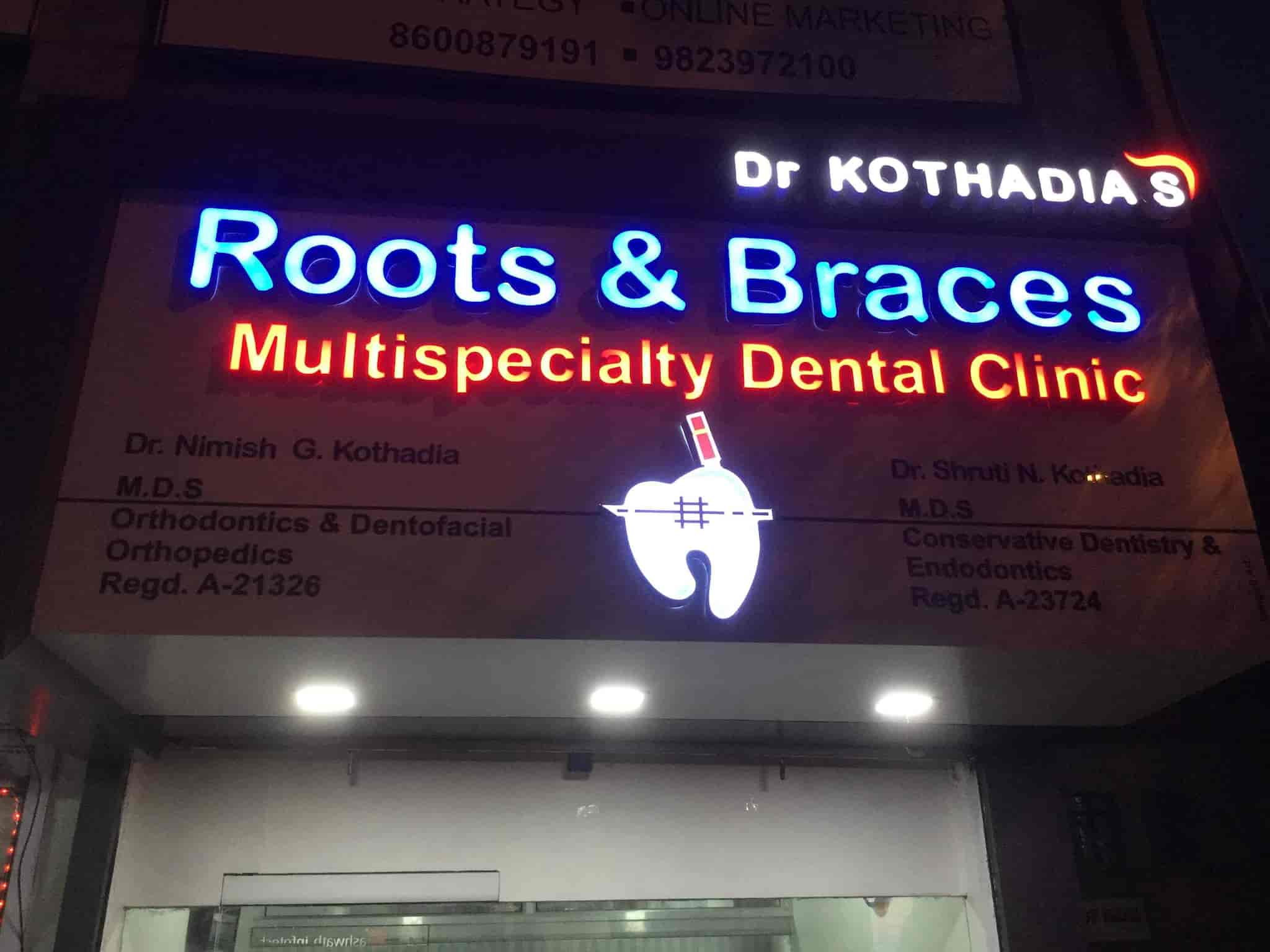 Dr. Kothadia Roots & Braces Multispecialty Dental Clinic ...