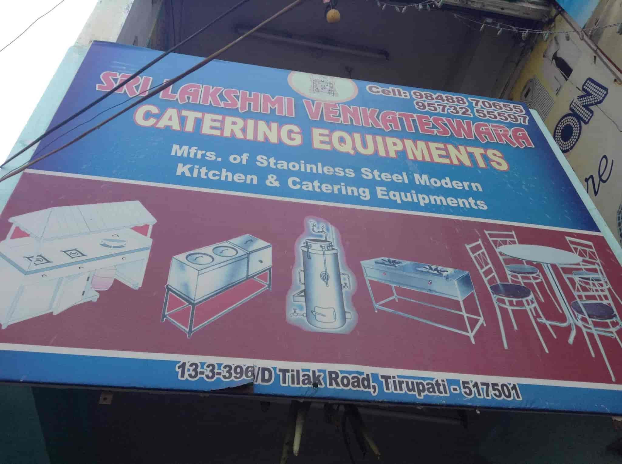 Sri Lakshmi Venkateswara Catering Equipment, Tilak Road - Catering ...