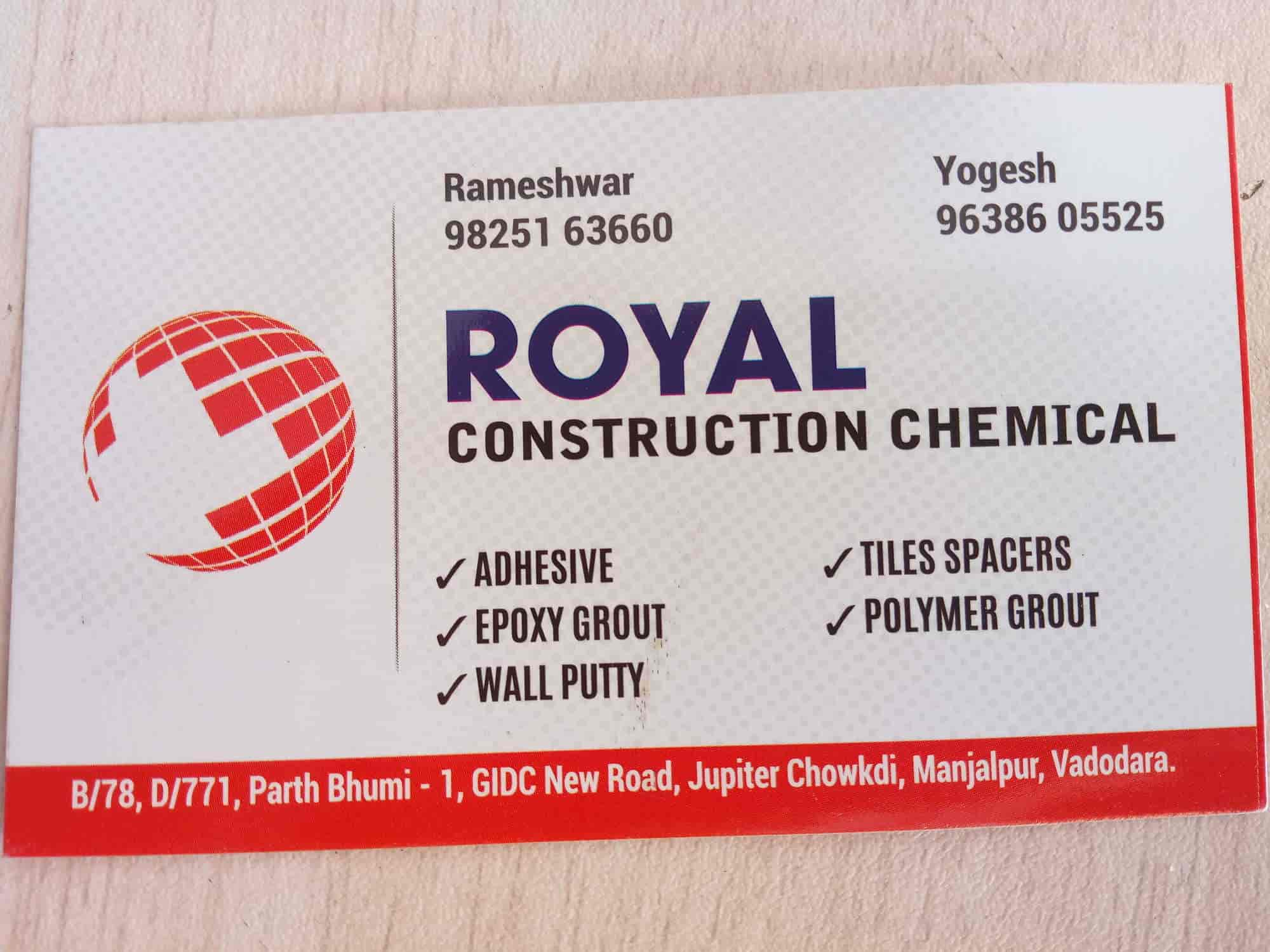 Royal construction chemical, Manjalpur - Adhesive Dealers in