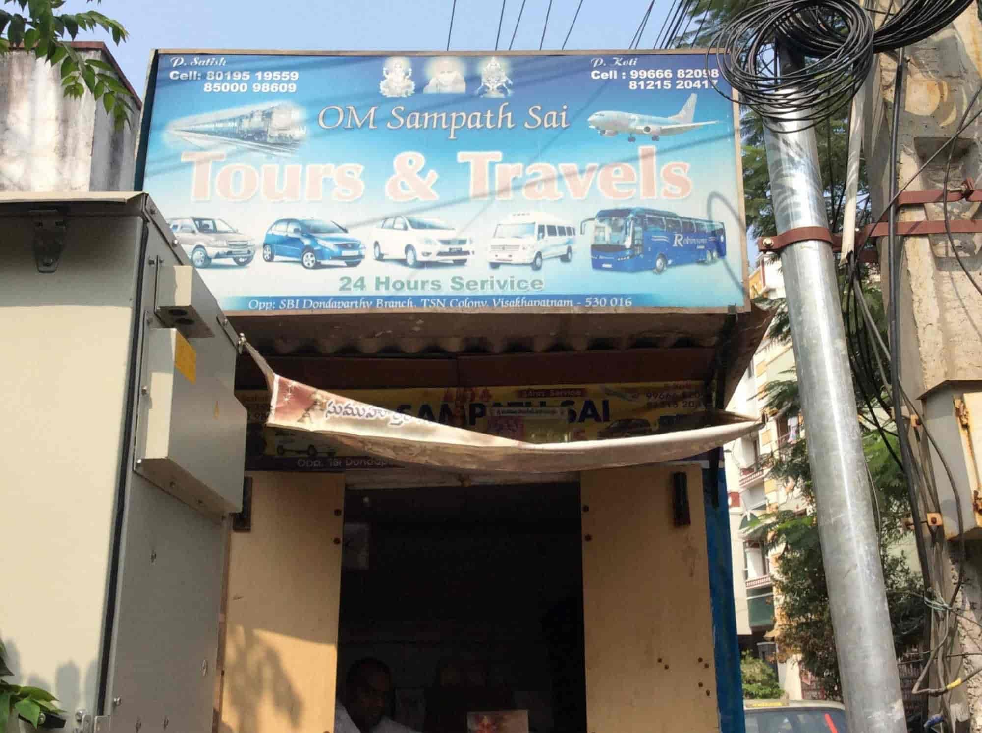 Om Sampath Sai Tours Travel Dondaparthy Travel Agents In Visakhapatnam Justdial